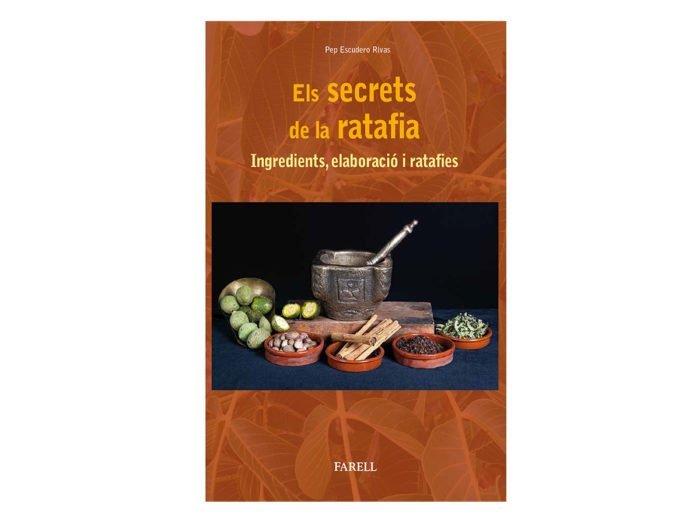 Els secrets de la ratafia. Pep Escudero
